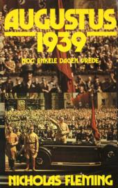 Augustus 1939 - Nog enkele dagen vrede
