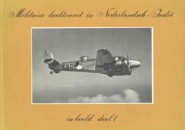 Militaire luchtvaart in Nederlandsch-Indië in beeld - deel 1