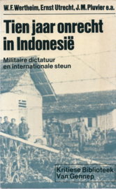 Tien jaar onrecht in Indonesië - Militaire dictatuur en internationale steun
