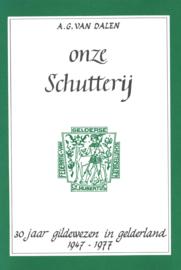 Onze Schutterij - 30 Jaar gildewezen in Gelderland 1947-1977
