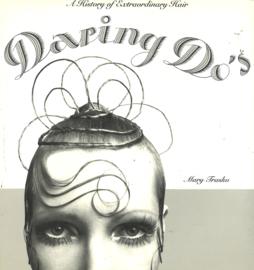 Daring Do's - A History of Extraordinary Hair