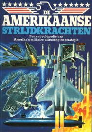 De Amerikaanse strijdkrachten - Een encyclopedie van Amerika's militaire uitrusting en strategie