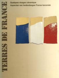 Terres de France - Quelques visages céramique - Aspecten van hedendaagse Franse keramiek