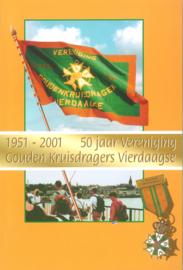 50 jaar Vereniging Gouden Kruisdragers Vierdaagse (2e-hands)