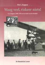 Waag veel, riskeer niets! - G.A. Koppen (1890-1970) en de vlucht van de Postduif