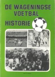 De Wageningse voetbal historie van 1875-1954 (2e-hands)