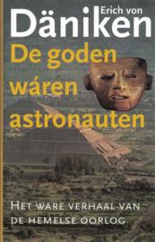 De goden wáren astronauten - het ware verhaal van de hemelse oorlog