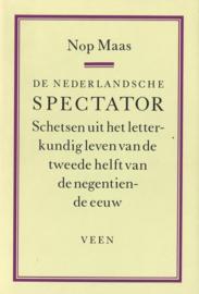 De Nederlandse spectator - Schetsen uit het letterkundig leven van de tweede helft van de negentiende eeuw