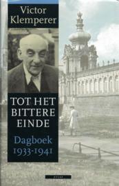 Tot het bittere einde - Dagboeken 1933-1945 en 1942-1945, 2 boeken in cassette