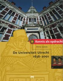Kennis als opdracht - De Universiteit Utrecht 1636-2001
