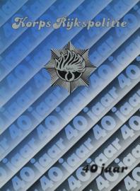 Korps Rijkspolitie 40 jaar