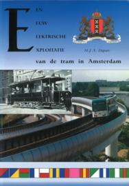 Een eeuw elektrische exploitatie van de tram in Amsterdam