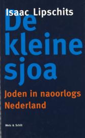 De kleine sjoa - Joden in naoorlogs Nederland