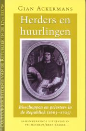 Herders en huurlingen - Bisschoppen en priesters in de Republiek (1663-1705)