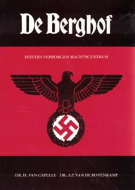 De Berghof - Hitlers verborgen machtscentrum