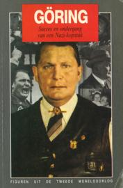 Göring  - Succes en ondergang van een Nazi- kopstuk