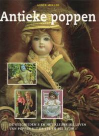 Antieke poppen - De geschiedenis en het kleurrijke leven van poppen uit de 19e en 20e eeuw