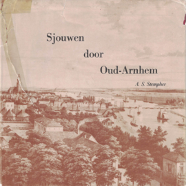Sjouwen door Oud-Arnhem (2e-hands)