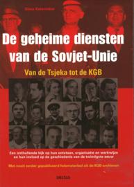 De geheime diensten van de Sovjet-Unie - Van de Tsjeka tot de KGB