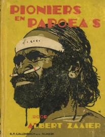 Pioniers en Papoea's - Een verhaal uit het binnenland van Noord-Nieuw-Guinea