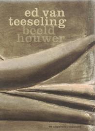 Ed van Teeseling - Beeldhouwer
