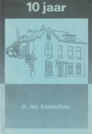 10 jaar dr. leo kannerhuis (2e-hands)