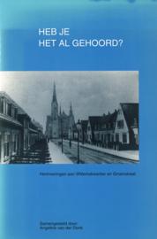 Heb je het al gehoord?  - Herinneringen aan Willemskwartier en Groenstraat Nijmegen