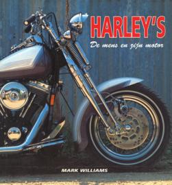 Harley's - De mens en zijn motor