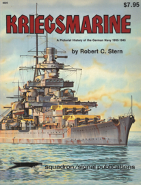 Kriegsmarine - A Pictorial History of the German Navy 1935-1945
