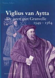 Viglius van Aytta - De jaren met Granvelle 1549-1564