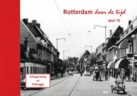 Rotterdam door de tijd deel 10 - Hillegersberg en Terbregge