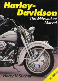 Harley-Davidson - The Milwaukee Marvel