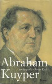 Abraham Kuyper - Een biografie