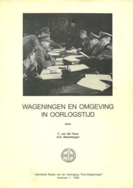 Wageningen en omgeving in oorlogstijd