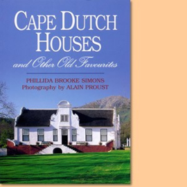 Cape Dutch Houses - And Other Old Favourites (gesigneerd)