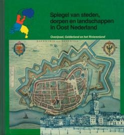 Spiegel van steden, dorpen en landschappen in Oost Nederland