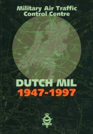 Dutch Mil 1947 - 1997 - De Koninklijke Luchtmacht Military Air Traffic Control Centre 50 jaar