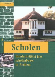 Scholen - Honderdvijftig jaar scholenbouw in Arnhem