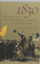 1830 - De scheiding van Nederland, België en Luxemburg