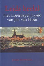 Leids heelal - Het Loterijspel (1596) van Jan van Hout