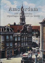 Amsterdam - 100 jaar geleden (2e-hands)