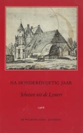 Na honderdvijftig jaar Schetsen uit de Lymers (2e-hands)