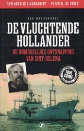 De vluchtende Hollander - De onmogelijke ontsnapping van Sint-Helena
