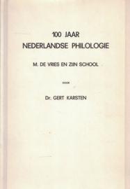 100 Jaar Nederlandse Philologie - M. de Vries en zijn school