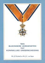 Van bijzondere verdiensten tot koninklijke onderscheiding