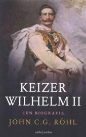 Keizer Wilhelm II - Een biografie