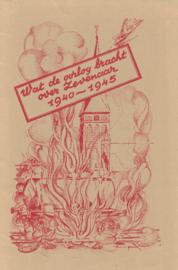 Wat de oorlog bracht over Zevenaar 1940 - 1945 (2e-hands)