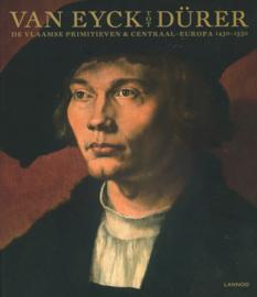 Van Eyck tot Dürer - De Vlaamse primitieven & Centraal-Europa 1430 - 1530