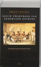 Zwartboek van Nederland overzee - Wat iedere Nederlander moet weten