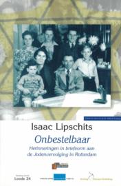 Onbestelbaar - Herinneringen in briefvorm aan de Jodenvervolging in Rotterdam
